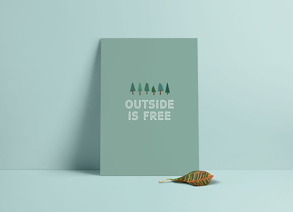 Outside Is Free A5 Print