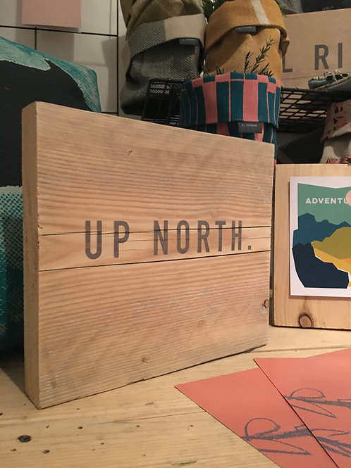 Up North board
