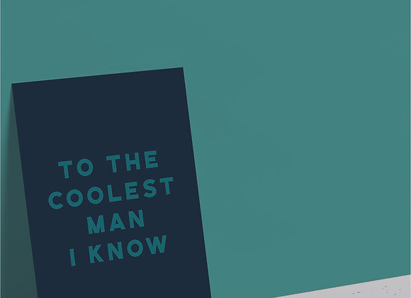 The Coolest Man Card