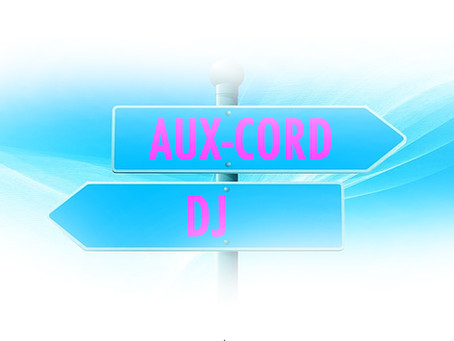 AUX-CORD OR DJ?