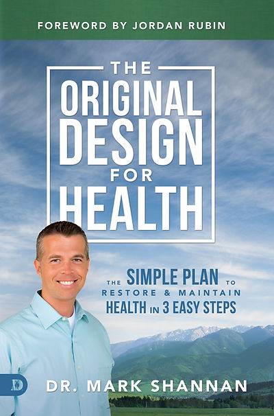 Dr. Mark Shannan Original Design for Health book