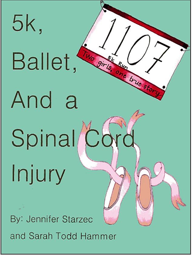 """The cover of """"5k, Ballet, and a Spinal Cord Injury,"""" which is turquoise with images of pink pointe shoes and a runner's bib with the caption """"two girls, one true story."""""""