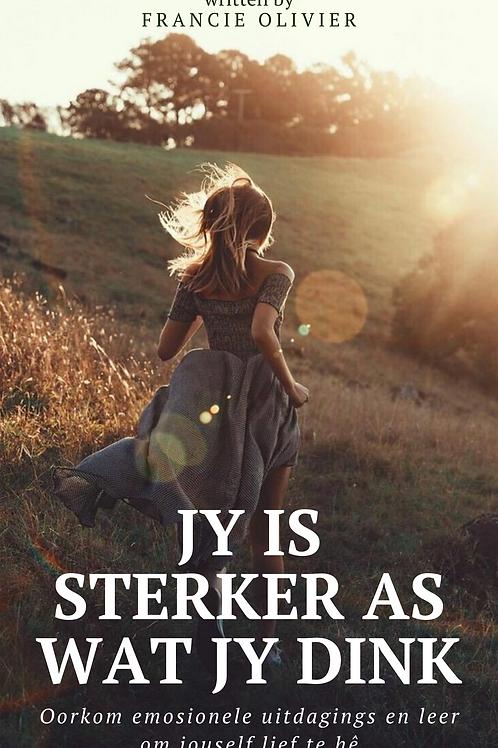 Jy is sterker as wat jy dink