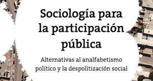 Sociología para la militancia: Diálogo a la distancia con Carlos Murillo González.