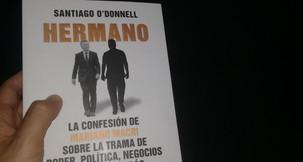 """Avatares de la burguesía: Crítica de """"Hermano"""", de Santiago O'Donnell"""