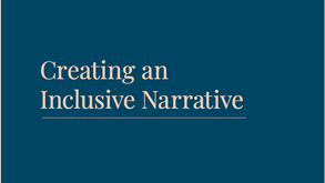 The Creating an Inclusive Narrative Publication is here!