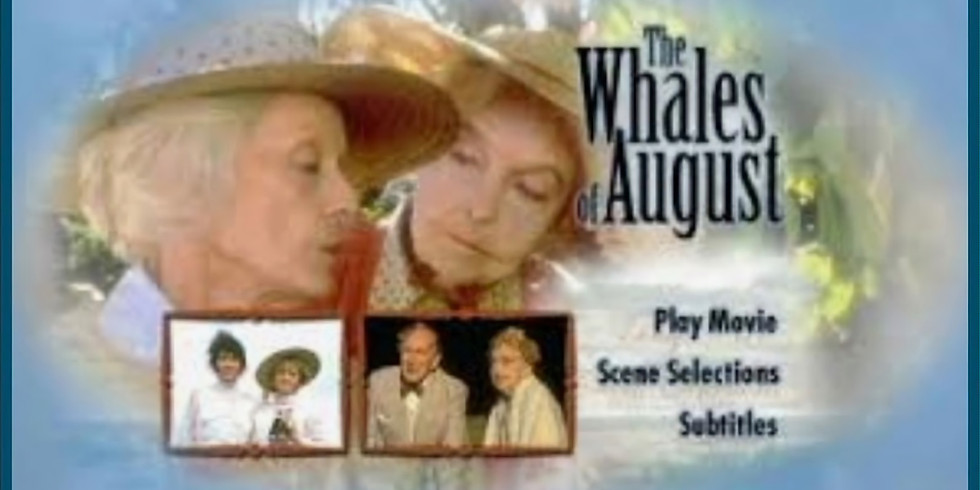 Jenks Cinema - Whales of August