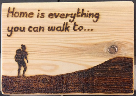 'Home is Everything' Pyrography Sign