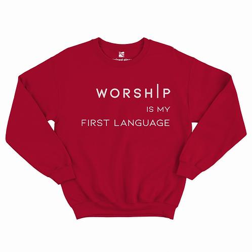 WORSHIP Is My First Language RED Sweatshirt