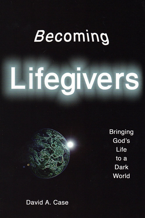 Becoming Lifegivers