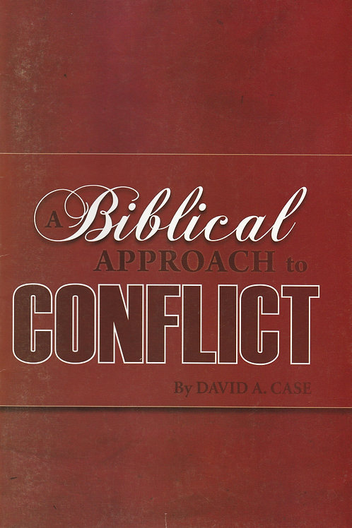 A Biblical Approach to Conflict