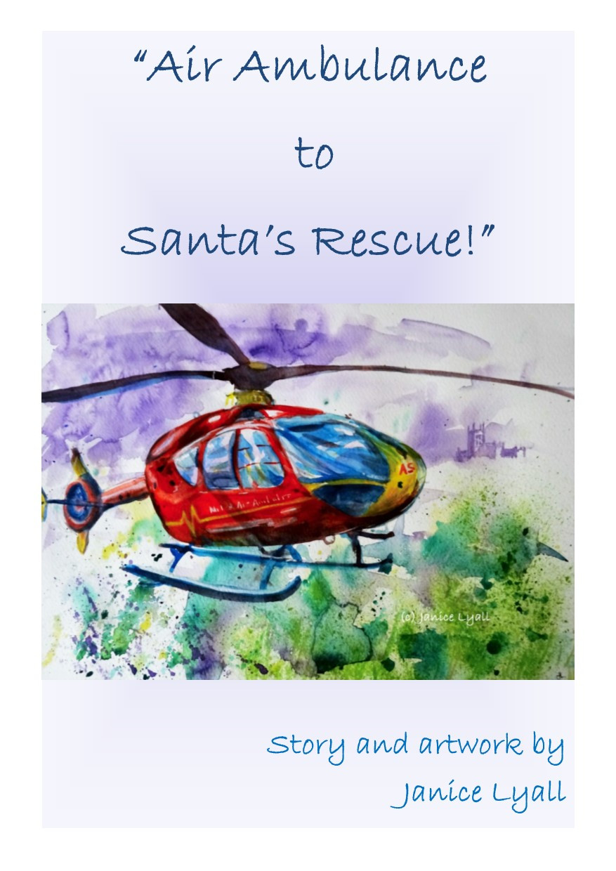 Book cover 'Air Ambulance to Santa's Rescue!' by Janice Lyall