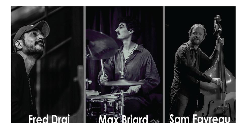 Fred Drai Trio  + JAM Session