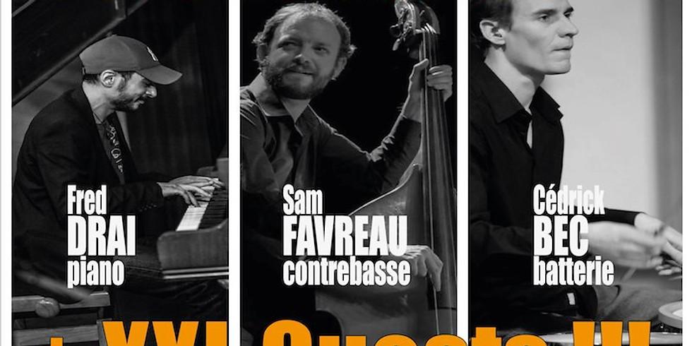 Fred Drai Trio + guests