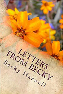 Letters from Becky by Becky Harwell an Joe Harwell