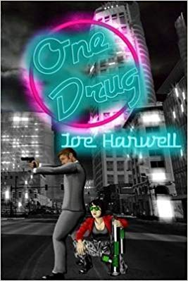 One Drug by Joe Harwell