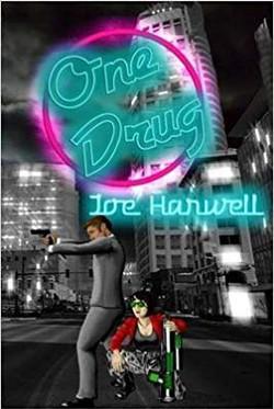 One Drug by Joe Harwell