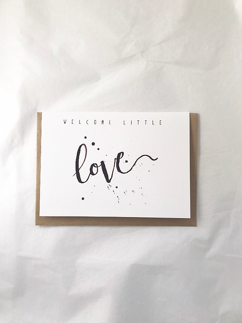 CARD - WELCOME LITTLE LOVE