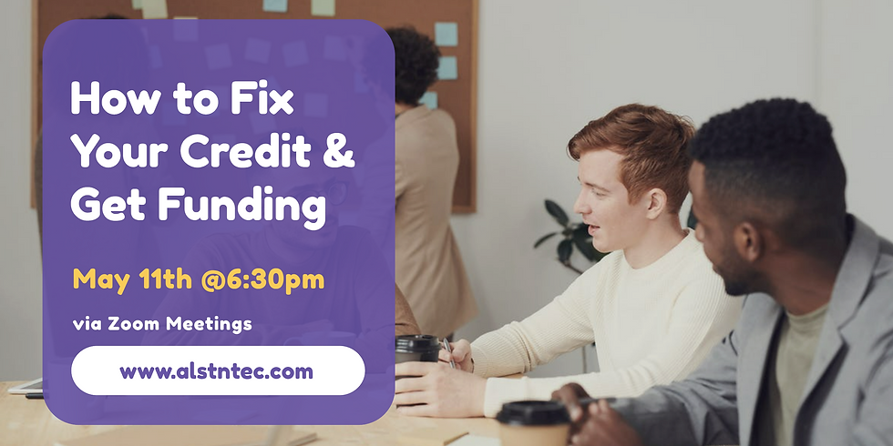 How to Fix Your Credit and Get Funding
