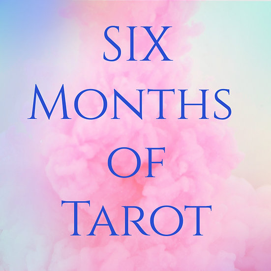 Six Months of Tarot-Astro Sessions