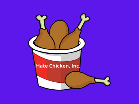 Go-Go Hate Chicken, Inc.