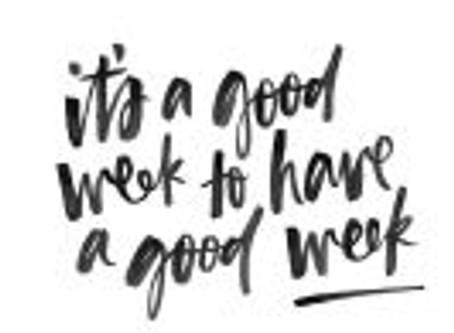 Good Week Vibes