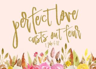 Of Love, and Fear