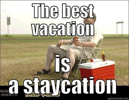 Stay-cation