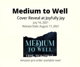 Medium to Well