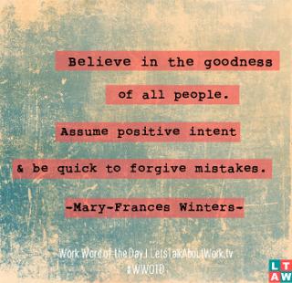 Positive Intent