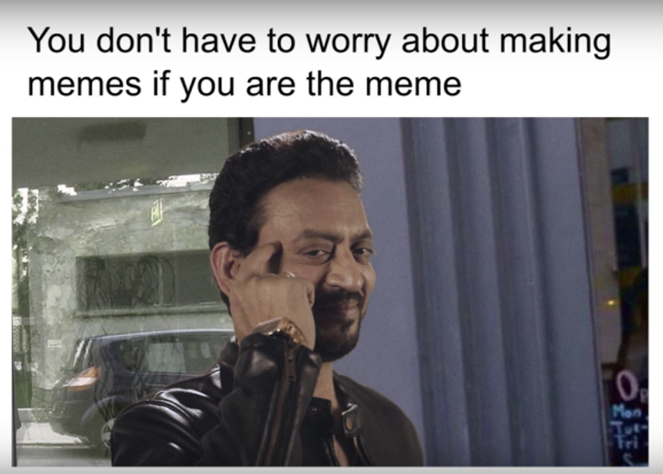 you are the meme