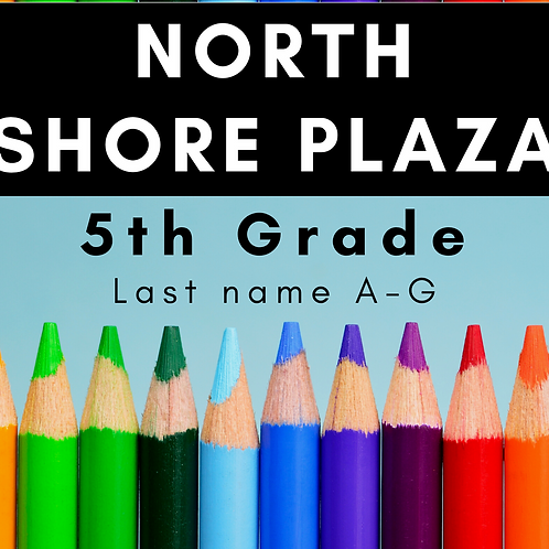 North Shore Plaza Fifth Grade School Supply Package, last name A-G