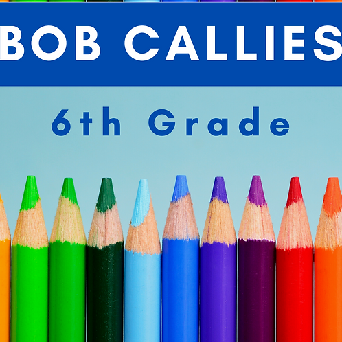 Bob Callies Sixth Grade School Supply Package