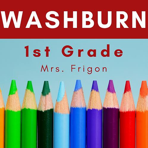 Washburn First Grade School Supply Package, Mrs. Frigon