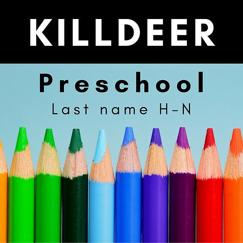 Killdeer Preschool School Supply Package, Last name H-N