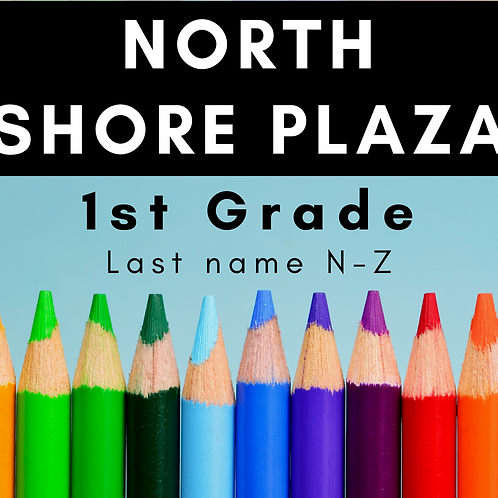 North Shore Plaza First Grade School Supply Package, Last name N-Z