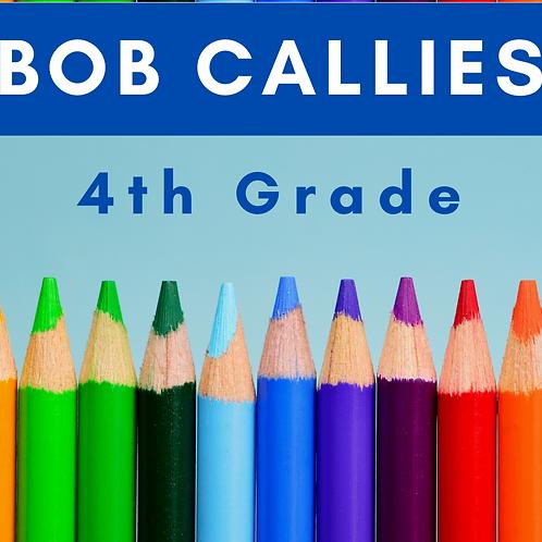 Bob Callies Fourth Grade School Supply Package