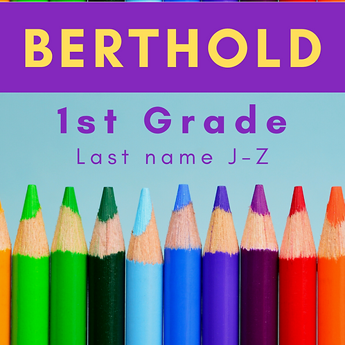 Berthold First Grade School Supply Package, Last name J-Z
