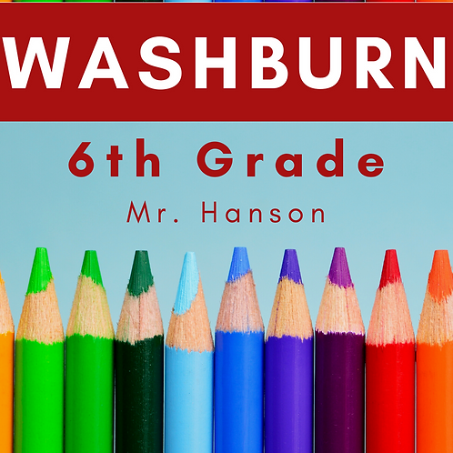 Washburn Sixth Grade School Supply Package, Mr. Hanson