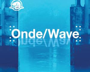Onde / Wave