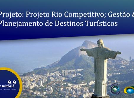 Projeto Rio Competitivo – Gestão & Planejamento de Destinos Turísticos