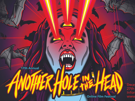 Another Hole in the Head 2020 FULL film festival guide will go live this Monday November 30th