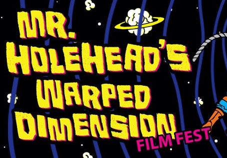 Day 4 - Mr. HoleHead's Warped Dimension September 27th 9am-9pm(PST) $10 All Day!