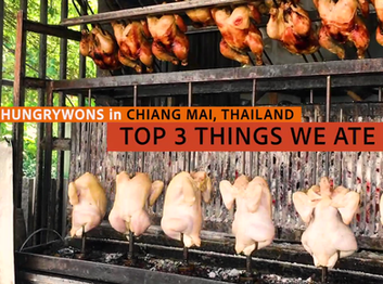 TOP 3 THINGS WE ATE IN CHIANG MAI, THAILAND!