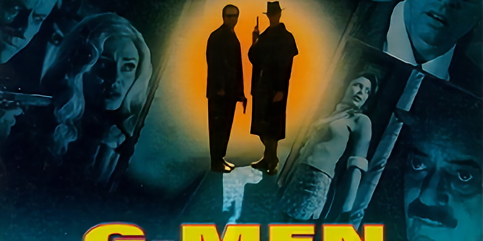 CHRISTOPHER COPPOLA TRILOGY & G-MEN FROM HELL 11/6 9PM