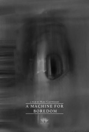 A MACHINE FOR BOREDOM.jpg