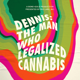 Dennis The Man Who Legalized Canabis.