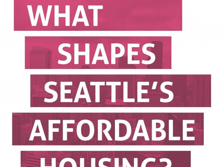 What Shapes Affordable Housing in Seattle?