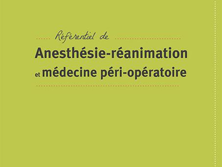 Nouveau référentiel d'anesthésie-réanimation et de médecine péri-opératoire