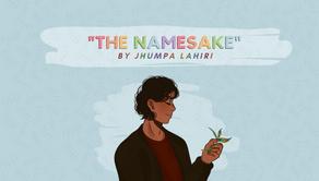 """The Namesake"""